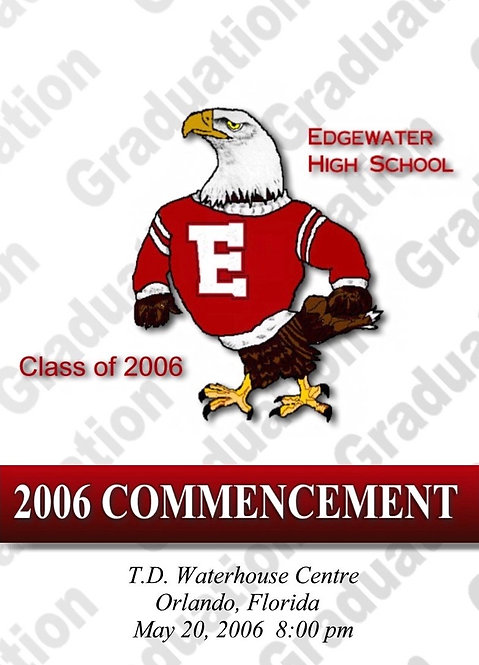 Edgewater High School 2006 Graduation
