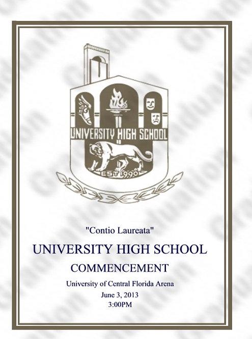University High School 2013 Graduation