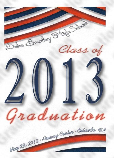 Lake Brantley High School 2013 Graduation