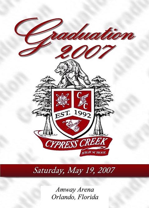 Cypress Creek High School 2007 Graduation