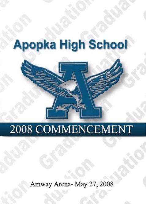 Apopka High School 2008 Graduation