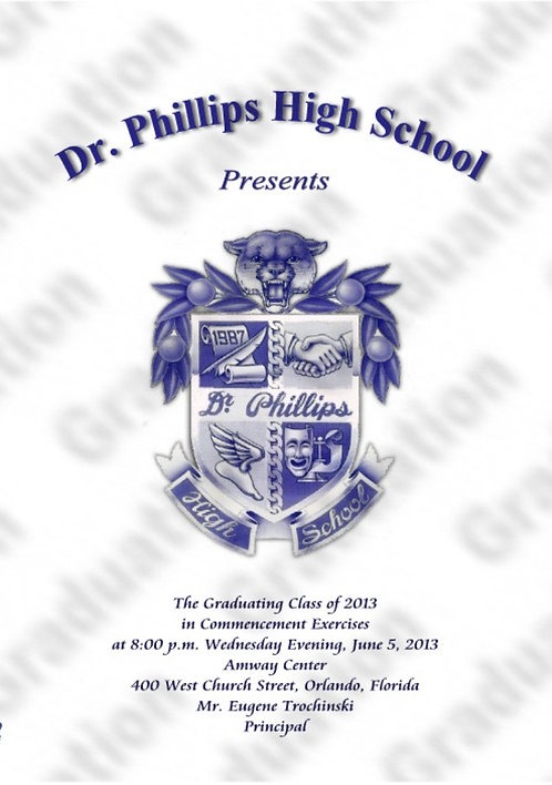 Dr. Phillips High School 2013 Graduation