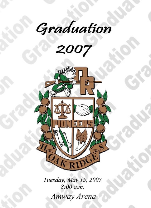 Oak Ridge High School 2007 Graduation