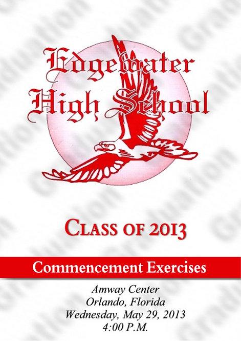 Edgewater High School 2013 Graduation