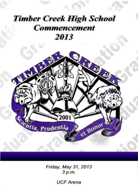 Timber Creek High School 2013 Graduation