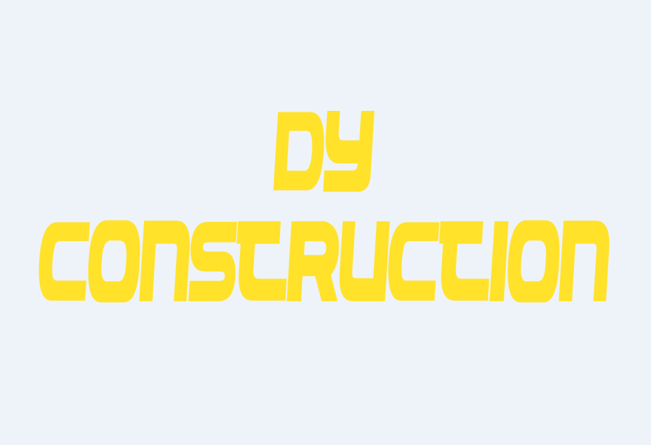 DY CONSTRUCTION