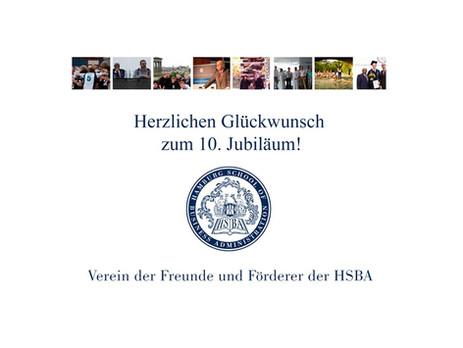 Gratulation zum 10-jährigen Jubiläum des VFF Vereins der Freunde und Förderer der HSBA