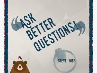 ~Ask Better Questions~