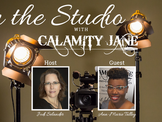 S1:E15 - Ann-Marie Talley is In The Studio With Calamity Jane