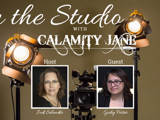 S1:E8 - Gaby Foster is In The Studio With Calamity Jane