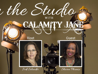 S1:E13 - Sharon Phoenix is In The Studio With Calamity Jane