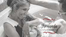 Fernanda - A Birth Story