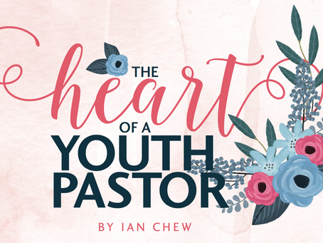 The Heart of A Youth Pastor