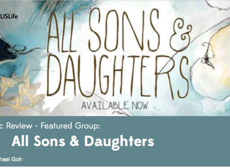Music Review – Featured Group: All Sons & Daughters