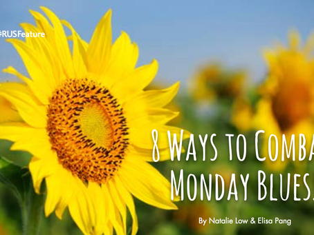 8 Ways To Combat Monday Blues!