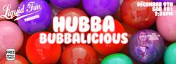 Hubba Bubbalicious