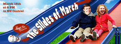 The Slides of March