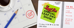 Annual Leap Day Show
