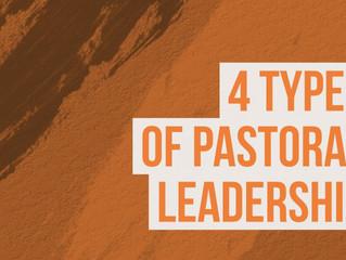 4 Types Of Pastoral Leadership