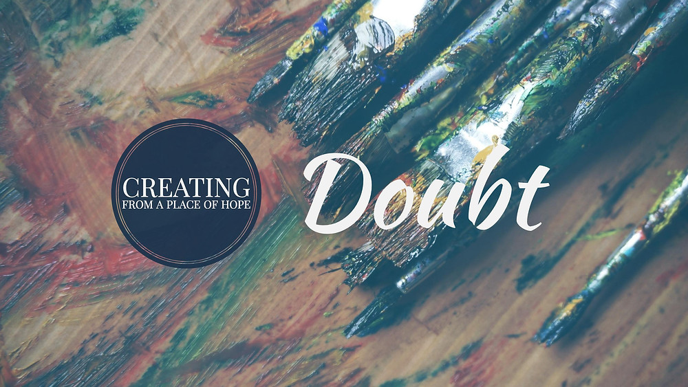 Doubt: The Opposite Of Hope