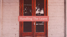 Handling The Leave