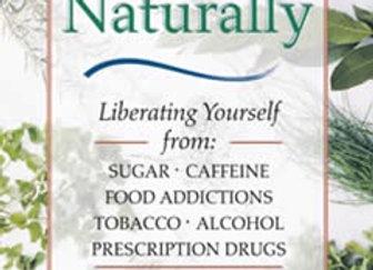 Addiction- free naturally