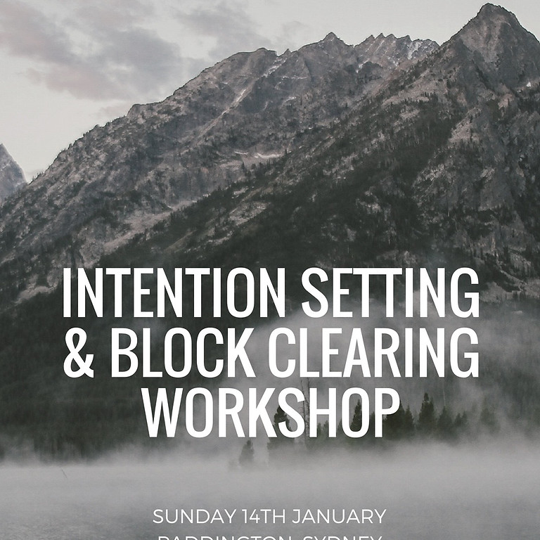 Intention setting & block clearing workshop