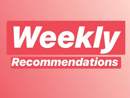 Weekly Recommendations Week 3