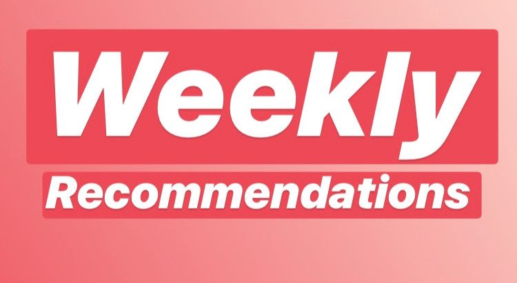 Weekly Recommendations - Week 6