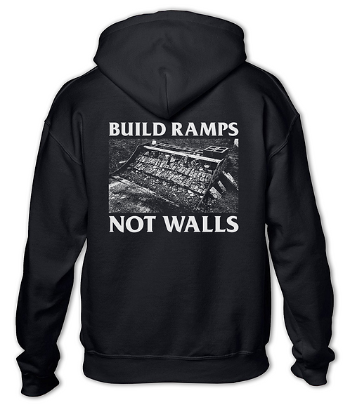 """Build Ramps Not Walls"" Pullover Hoodie Black"