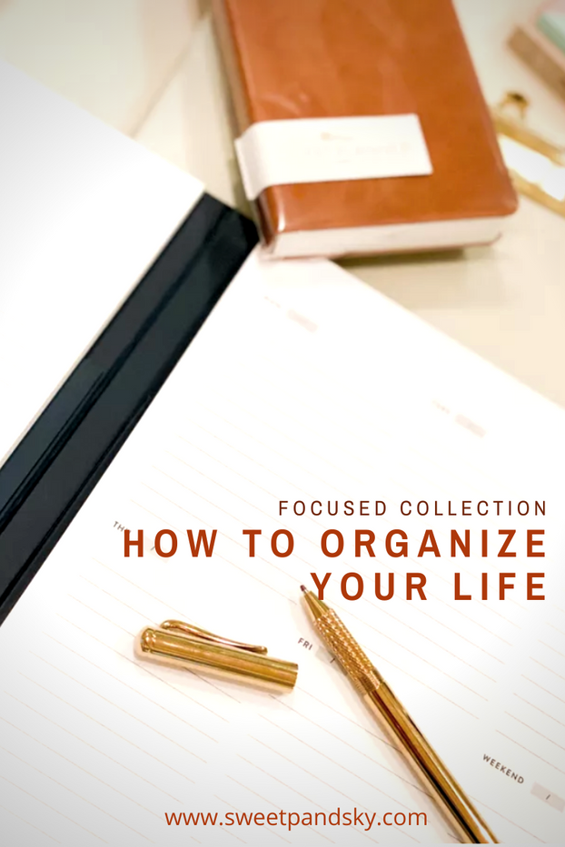 How to Organized your Life