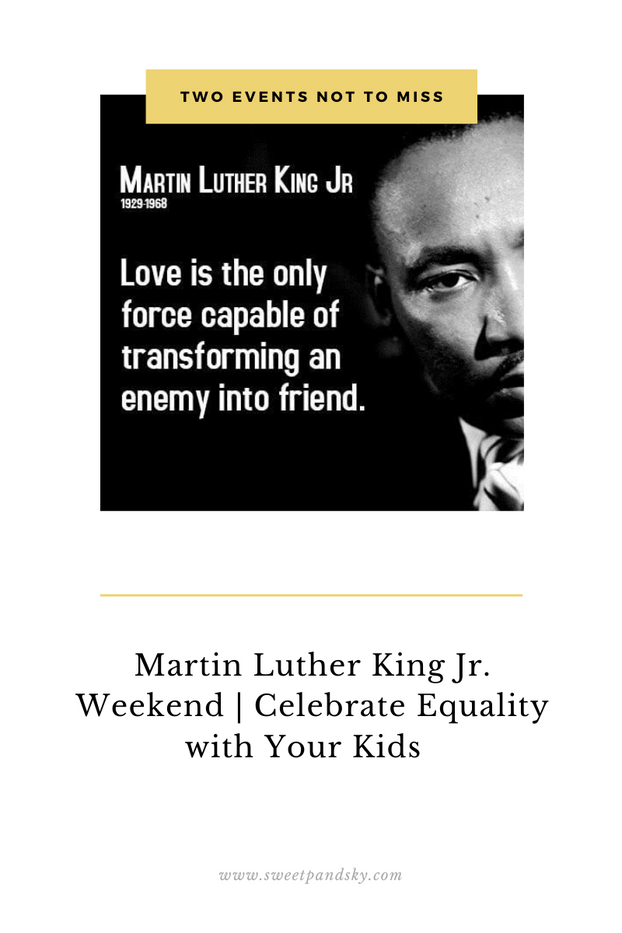 Martin Luther King Jr. Weekend | Celebrate Equality with Your Kids
