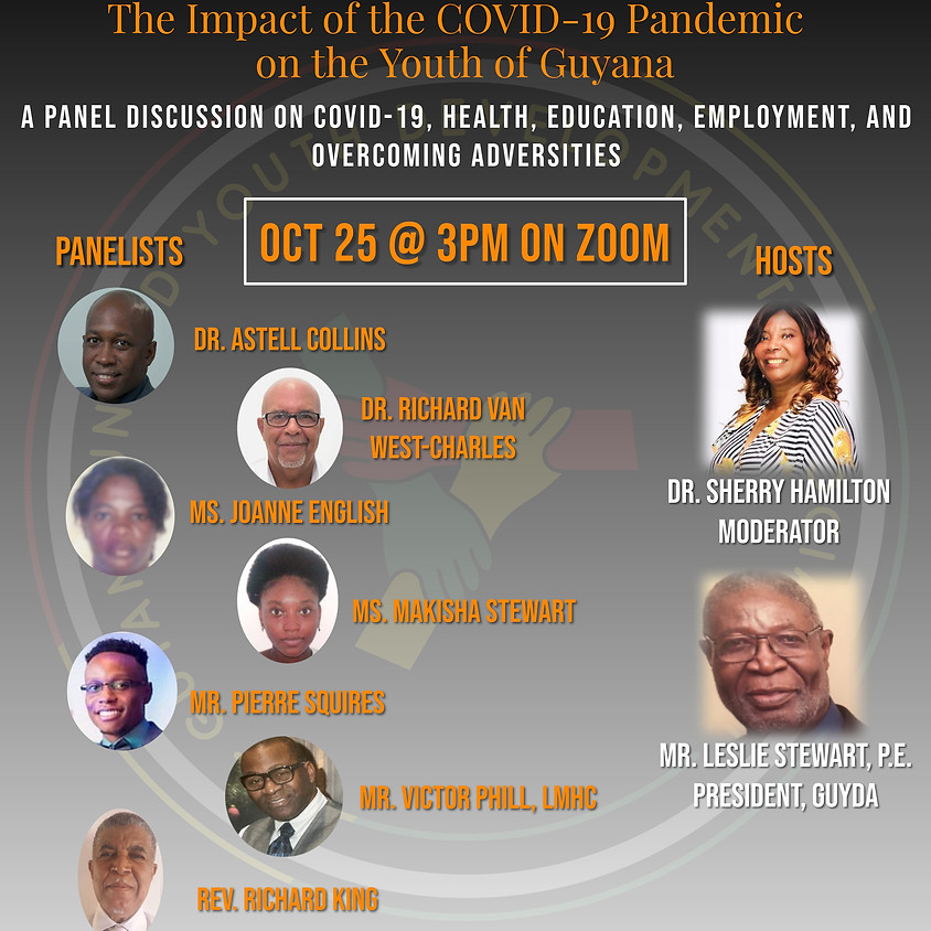 """GUYDA'S Virtual Panel Discussion on """"The impact of the COVID-19 pandemic on the Youth of Guyana"""""""
