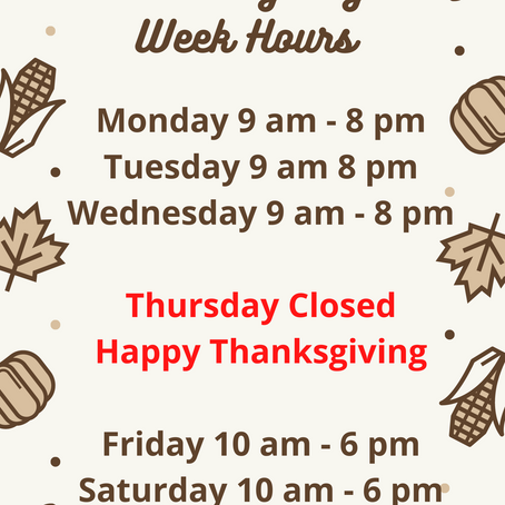 🦃Thanksgiving week hours of operation🙏