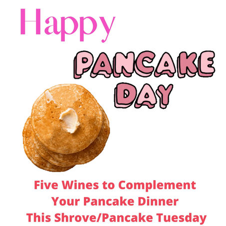 5 Wines to Complement those Pancakes 🥞
