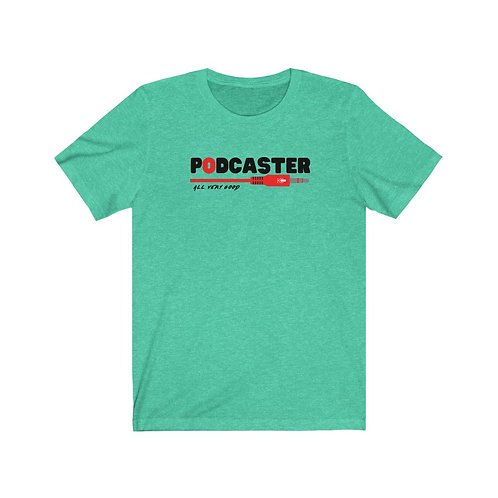 Podcaster Jersey Short Sleeve Tee