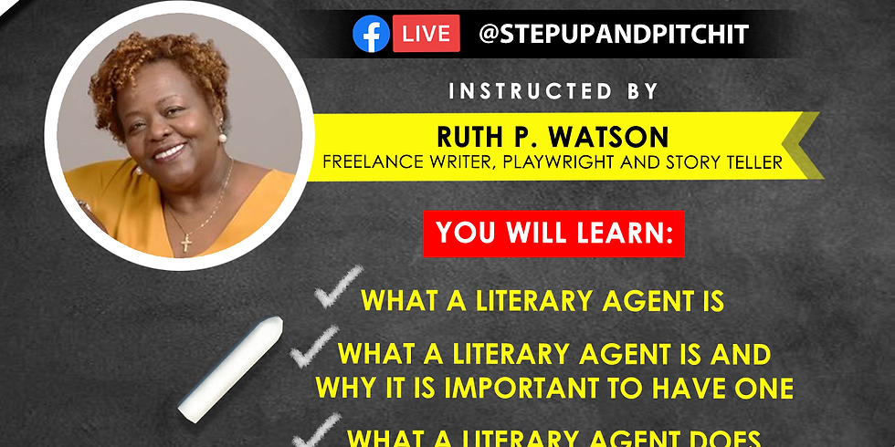 Step Up and Pitch It Presents: How to Get a Literary Agent