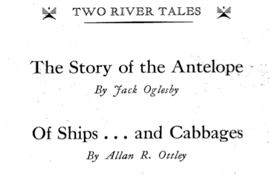 Vol.36 No.3 Story of the Antelope & of Ships...and Cabbages (Print Copy)