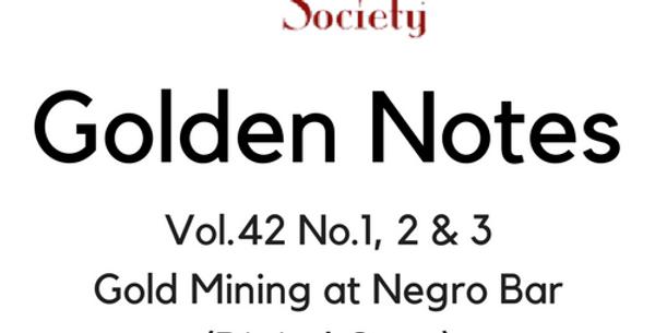 Vol.42 No.1, 2 & 3 Gold Mining at Negro Bar (Digital Copy)
