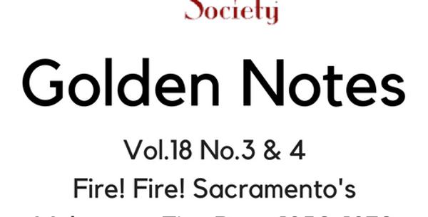 Vol.18 No.3 & 4 Fire! Sacramento's Volunteer Fire Dept 1850-1872 (Digital Copy)