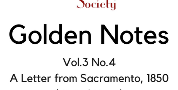 Vol.3 No.4 A Letter from Sacramento, 1850 (Digital Copy)