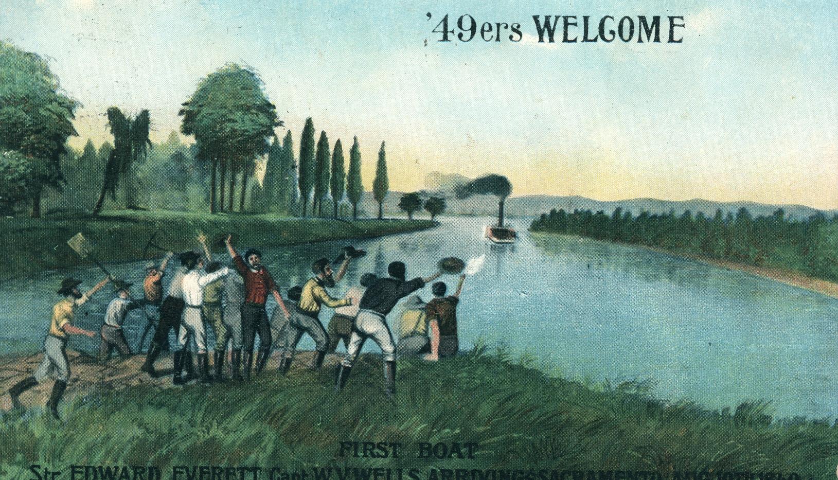 '49ers Welcome. Sacramento, California, 1849