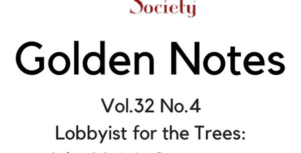 Vol.32 No.4 Lobbyist for the Trees: John Muir in Sacramento (Digital Copy)