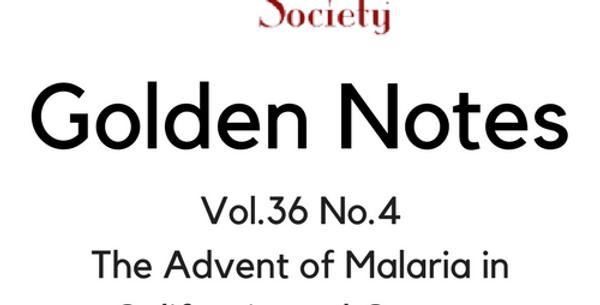 Vol.36 No.4 Advent of Malaria in California & Oregon in the 1830s (Digital Copy)