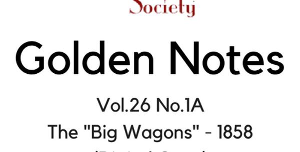 """Vol.26 No.1A The """"Big Wagons"""" - 1858 (Digital Copy)"""