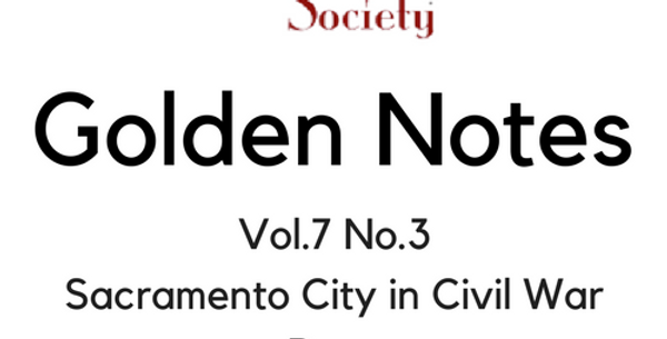 Vol.7 No.3 Sacramento City in Civil War Days (Digital Copy)
