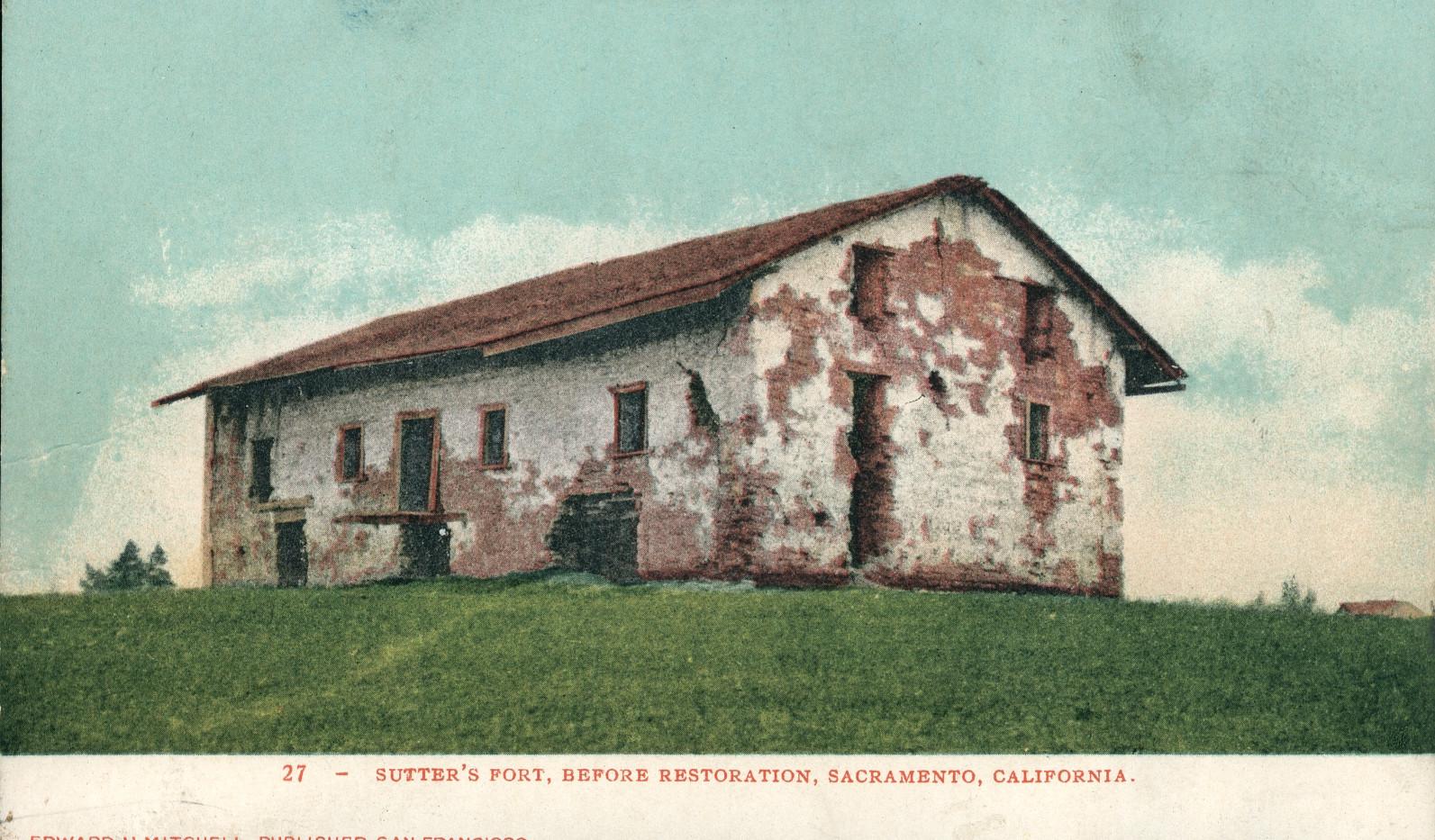 Sutter's Fort, Before Restoration, Sacramento, California