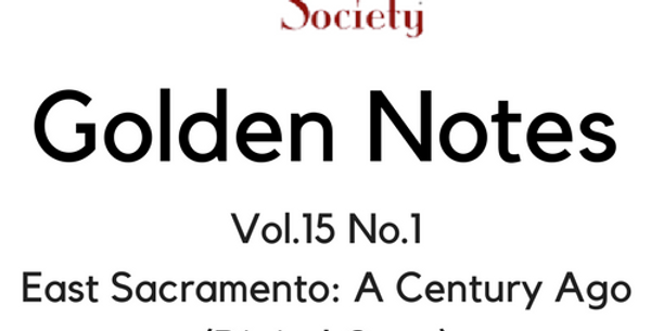 Vol.15 No.1 East Sacramento: A Century Ago (Digital Copy)