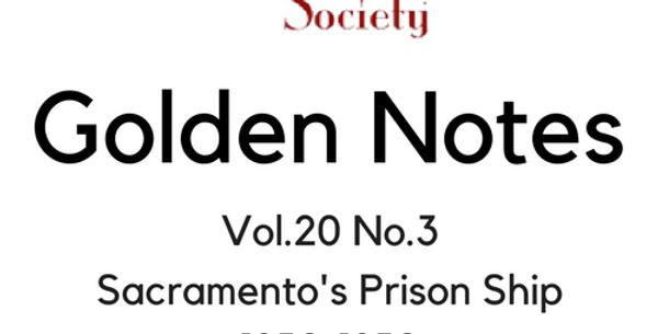 Vol.20 No.3 Sacramento's Prison Ship 1850-1859 (Digital Copy)