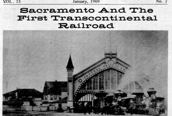 Vol.15 No.2 Sacramento and the First Transcontinental Railroad (Print Copy)